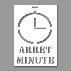 Pochoir Arrêt Minute